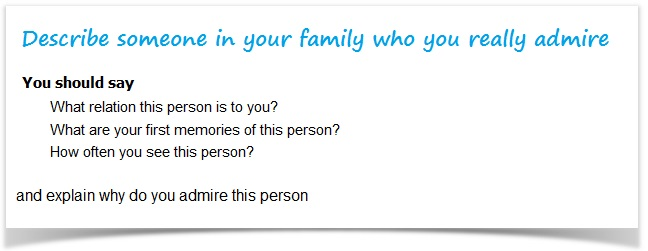 IELTS Cue card - describe someone in your family
