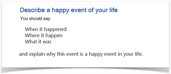 Describe a happy event of your life