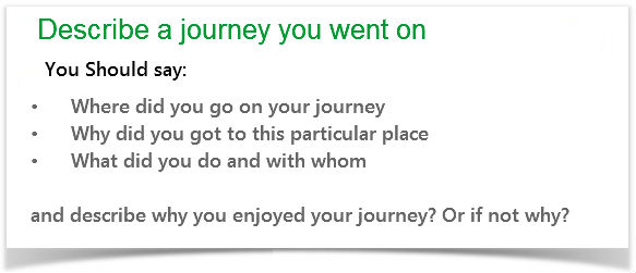 ielts cue card sample a journey you went on describe a journey you went on