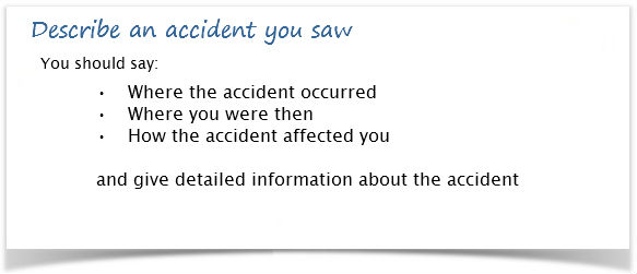 Describe an accident you saw