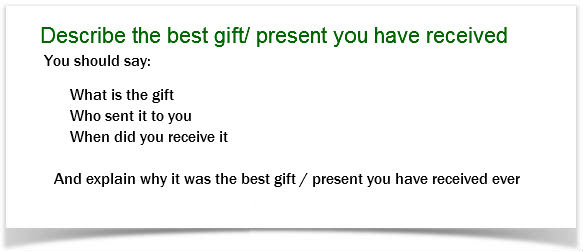 Ielts Cue Card Sample   Best Gift  Present You Have Received